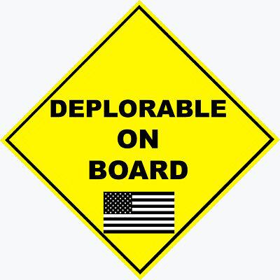 "TRUMP SUPPORTER /""DEPLORABLE ON BOARD/"" CONSERVATIVE POLITICAL BUMPER STICKER #007"