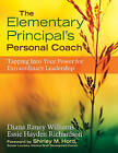 The Elementary Principal's Personal Coach: Tapping Into Your Power for Extraordinary Leadership by SAGE Publications Inc (Paperback, 2010)