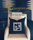 Monograms for the Home by Kimberley Whitman Schlegel (Hardback, 2015)