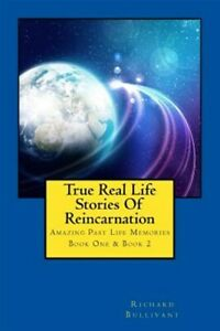 True-Real-Life-Stories-of-Reincarnation-Amazing-Past-Life-Memories-Paperba