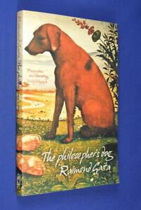 THE-PHILOSPHER-039-S-DOG-Raimond-Gaita-BOOK-Animal-Stories