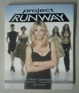 New Project Runway Heidi Klum The Show That Changed Fashion Eila Mell 9781602861787 Ebay