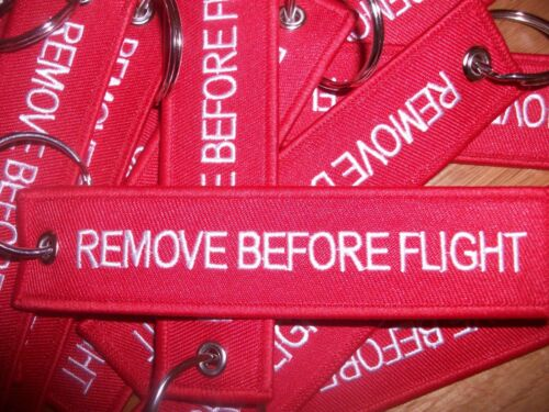 Keychain. Embroidered Red// White /'REMOVE BEFORE FLIGHT/' Double Sided Keyring
