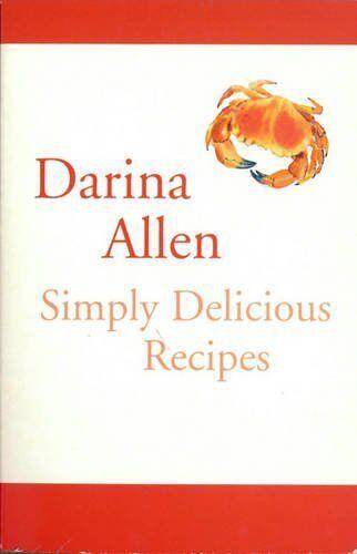 Simply Delicious Recipes By Darina Allen. 9780717133277 | eBay