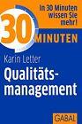 30 Minuten Qualitätsmanagement von Karin Letter (2012, Taschenbuch)
