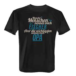 Fischer Opa Herren T-Shirt Spruch Geschenk Idee Großvater Fischwirt Angler Beruf