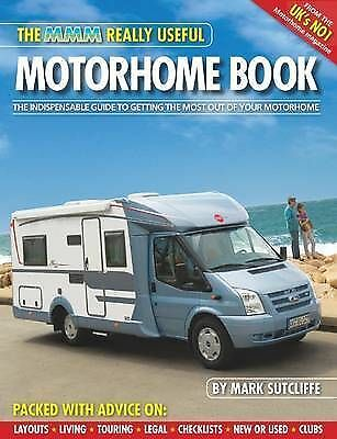 """""""AS NEW"""" The MMM Really Useful Motorhome Book, Sutcliffe, Mark, Book"""