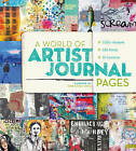 World of Artist Journal Pages '1000+ Works of Art | 230 Artists | 30 Countries S