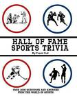 Hall of Fame Sports Trivia by Frank Cull (Paperback / softback, 2014)
