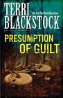 Presumption of Guilt by Terri Blackstock (Paperback, 1997)