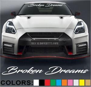 Broken-Dreams-Script-Windshield-Decal-Sticker-Diesel-Car-Truck-Low-Lift-Race-rzr