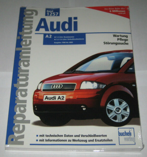 Repair Manual Audi A2 1,4 Litre Gasoline + 1,2/1,4 Tdi, Build Year 1998 - 2002
