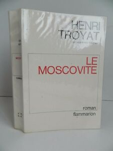 Henri Troyat El Moscovita Flammarion 1973