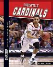Louisville Cardinals by Marty Gitlin (Hardback, 2013)
