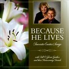 Because He Lives: Favorite Easter Songs * by Bill & Gloria Gaither (Gospel)/Bill & Gloria Gaither & Their Homecoming Friends (CD, Apr-2014, Gaither Music Group)
