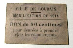 Bon de 50 centimes de la ville de Roubaix 1914