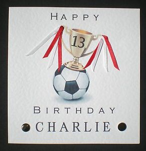 Image Is Loading HANDMADE PERSONALISED FOOTBALL BIRTHDAY CARD 10TH 11TH 12TH