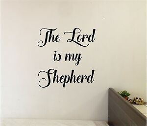 Details About The Lord Is My Shepherd Wall Lettering Mural Vinyl Decal Bible Verse