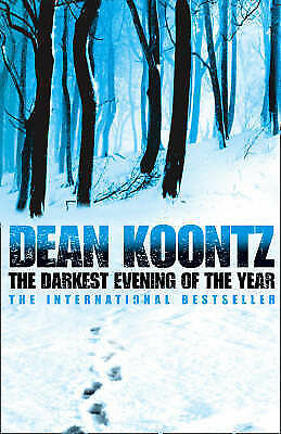 Koontz, Dean  The Darkest Evening of the Year  Book