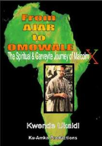 From-Ajar-to-Omowale-The-Spiritual-amp-Garveyite-Journey-of-Malcolm-X