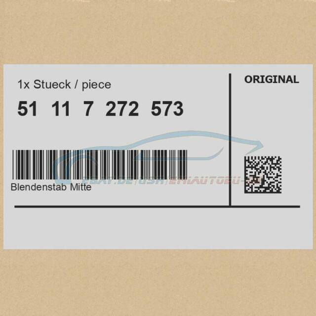Original BMW 51117272573 - [SUPER PREIS] Blendenstab Mitte URBAN 1er