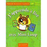 A-Yaiche-et-C-Mettoudi-J-039-apprends-a-lire-avec-Mini-Loup-CP-Livret-numero-2