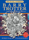 Barry Trotter And The Dead Horse by Michael Gerber (Paperback, 2005)