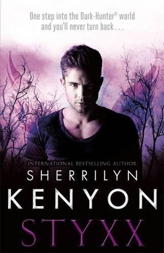 1 of 1 - Kenyon, Sherrilyn, Styxx (The Dark-Hunter World),  Book