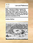 Rep. - Solicitor of Tithes, Against the Earl & Countess of Fife, . MR Pringle, Clerk. Alex. Kidd, Agent. Replies for MR Andrew Balfour, Advocate, His Majesty's Solicitor of Tithes  : To the Answers for the Earl and Countess of Fife by Andrew Balfour (Paperback / softback, 2010)