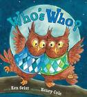 Who's Who? by Ken Geist (Hardback, 2012)