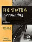 Foundation Accounting: Workbook by David Cox, Michael Fardon (Paperback, 2000)