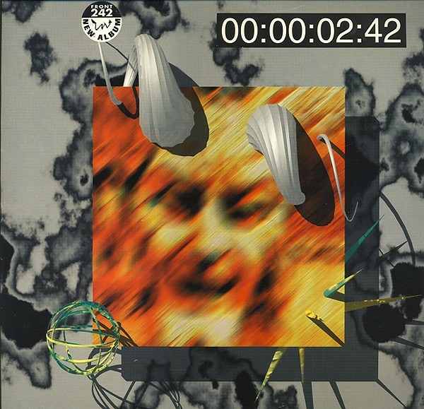LP, Front 242, 06:21:03:11 Up Evil, Electronic, EBM,…