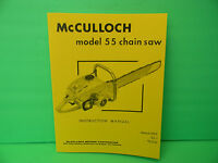 Mcculloch Model 55 Chainsaw Instruction Manual -------------------------- Man82a