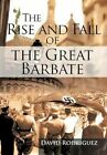 Rise and Fall of The Great Barbate 9781463410346 Hardback &h