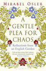 A Gentle Plea for Chaos by Mirabel Osler (Paperback, 2011)