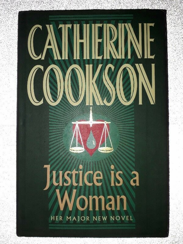 Justice Is A Women - Catherine Cookson.