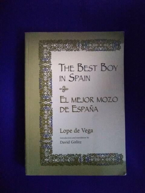 The Best Boy in Spain- El mejor mozo de España (Bilingual edition)
