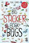 The Big Sticker Book of Bugs by Yuval Zommer (Paperback, 2017)