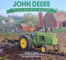 LIVRE : JOHN DEERE - YESTERDAY & TODAY (tractor,tracteur,pub,ads ..)