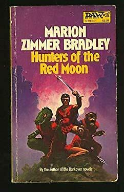 Hunters of the Red Moon by Bradley, Marion Zimmer