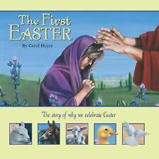 The First Easter by Carol Heyer (2008, Hardcover)
