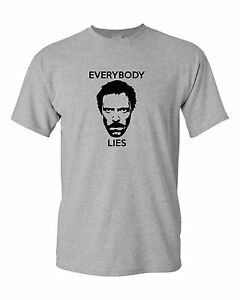EVERYBODY LIES funny mens t shirt HOUSE MD DOCTOR humour joke gift ...