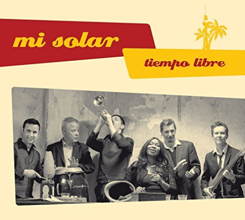 Mi Solar-Tiempo Libre (US IMPORT) CD NEW