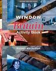 Window on Britain 2: Activity Book by Richard MacAndrew (Paperback, 2001)