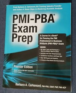 PMI-PBA Exam Prep: Premier Edition; A Couse in a Book, Carkenord, Business