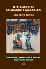 Il Dialogo Di Salomone e Marcolfo by Anonimo (2014, Paperback)