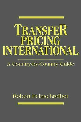 Transfer Pricing International : A Country-by-Country Guide-ExLibrary