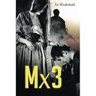Mx3 by Art Wiederhold (Paperback / softback, 2014)