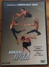 Dance In America Born To Be Wild The Leading Men Of American Ballet Theatre Dvd