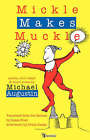 Mickle Makes Muckle by Michael Augustin (Paperback, 2007)
